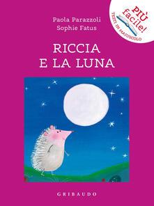 Radiospeed.it Riccia e la luna. Ediz. a colori Image