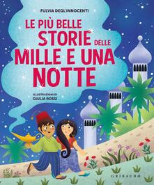 Lpgcsostenible.es Le più belle storie delle Mille e una notte. Ediz. a colori Image