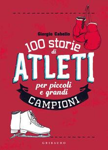 Squillogame.it 100 storie di atleti per piccoli e grandi campioni Image
