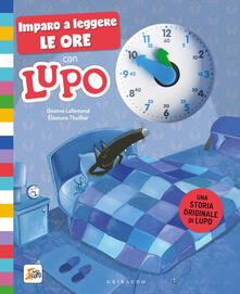 Antondemarirreguera.es Imparo a leggere le ore con Lupo. Amico lupo. Ediz. a colori Image