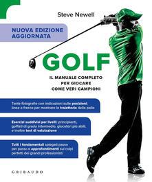 Golf. Il manuale completo per giocare come veri campioni. Ediz. ampliata.pdf