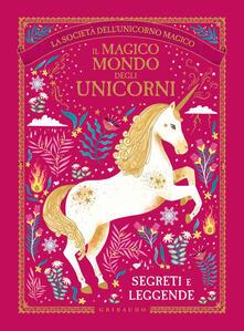 Radiospeed.it Il magico mondo degli unicorni. Segreti e leggende Image