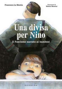 Una divisa per Nino. Il fascismo narrato ai bambini.pdf