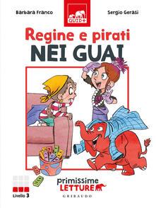 Nicocaradonna.it Regine e pirati nei guai. Primissime letture. Livello 3 Image