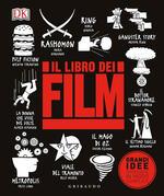Il libro dei film. Grandi idee spiegate in modo semplice