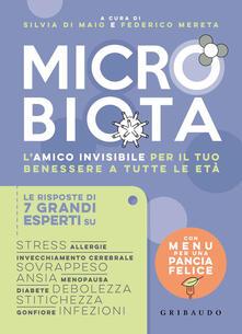 Microbiota. Lamico invisibile per il tuo benessere a tutte le età.pdf