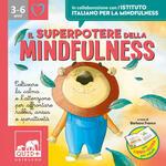Il superpotere della mindfulness. Ediz. a colori. Con File audio per il download