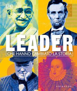 Libro Leader che hanno cambiato la storia