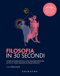 Libro Filosofia in 30 secondi