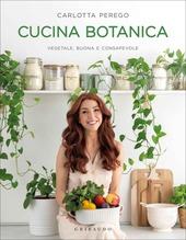 Copertina  Cucina botanica : vegetale, buona e consapevole