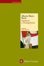 Napoleone e il bonapartismo. I volti del potere
