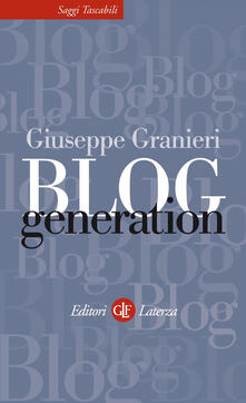 Blog Generation - Giuseppe Granieri - ebook