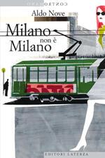 Milano non è Milano