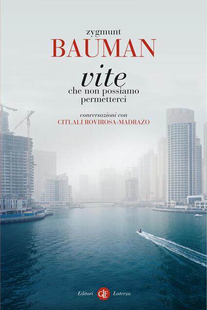 Vite che non possiamo permetterci. Conversazioni con Citlali Rovirosa-Madrazo - Marco Cupellaro,Zygmunt Bauman - ebook