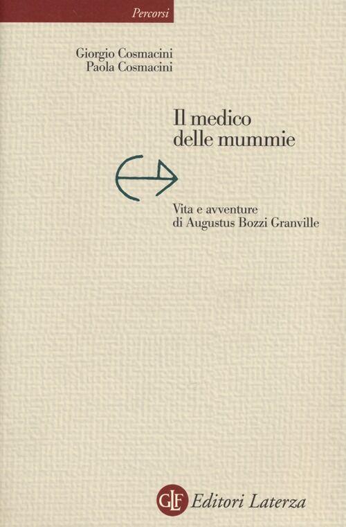 Il medico delle mummie. Vita e avventure di Augustus Bozzi Granville