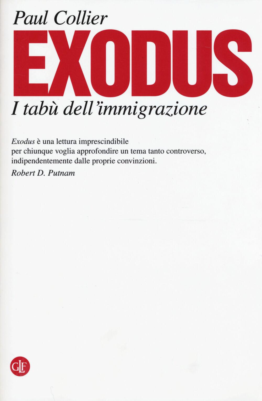 Exodus. I tabù dell'immigrazione