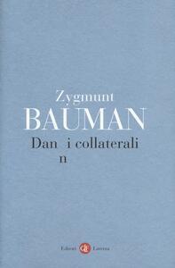 Danni collaterali. Diseguaglianze sociali nell'età globale - Zygmunt Bauman - copertina
