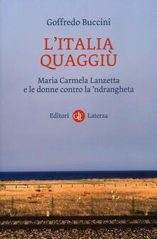 Cefalufilmfestival.it L' Italia quaggiù. Maria Carmela Lanzetta e le donne contro la 'ndrangheta Image