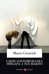 L' arte contemporanea spiegata a tuo marito