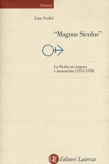 Camfeed.it «Magnus Siculus». La Sicilia tra impero e monarchia (1513-1578) Image