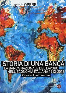 Promoartpalermo.it Storia di una banca. La Banca Nazionale del Lavoro nell'economia italiana 1913-2013 Image