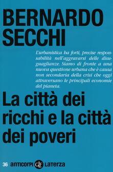 La città dei ricchi e la città dei poveri.pdf