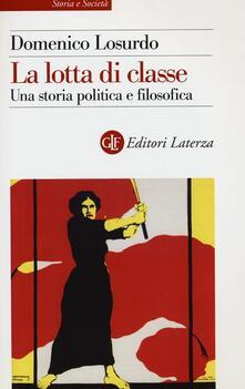 Warholgenova.it La lotta di classe. Una storia politica e filosofica Image