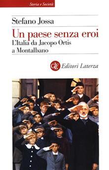 Ascotcamogli.it Un paese senza eroi. L'Italia da Jacopo Ortis a Montalbano Image