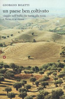 Listadelpopolo.it Un paese ben coltivato. Viaggio nell'Italia che torna alla terra e, forse, a se stessa Image