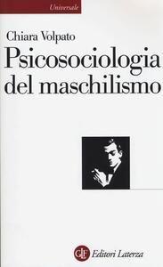 Psicosociologia del maschilismo - Chiara Volpato - copertina