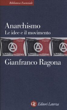 Filippodegasperi.it Anarchismo. Le idee e il movimento Image