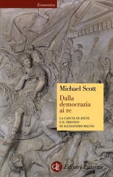 Capturtokyoedition.it Dalla democrazia ai Re. la caduta di Atene e il trionfo di Alessandro Magno Image