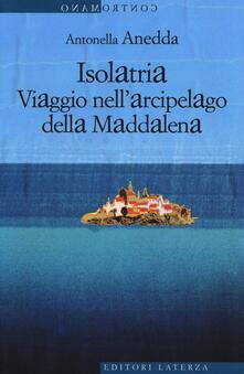 Promoartpalermo.it Isolatria. Viaggio nell'arcipelago della Maddalena Image