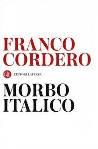 Foto Cover di Morbo italico, Libro di Franco Cordero, edito da Laterza