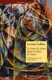 Equilibrifestival.it La lotta di classe dopo la lotta di classe. Intervista a cura di Paola Borgna Image