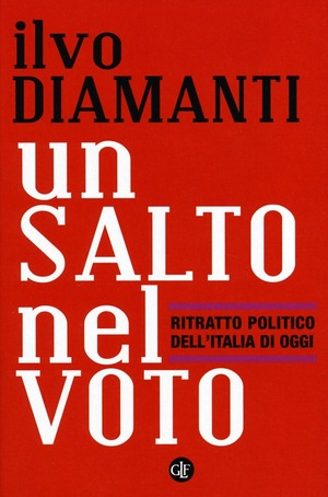 Un salto nel voto. Ritratto politico dell'Italia di oggi