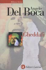 Gheddafi. Una sfida dal deserto