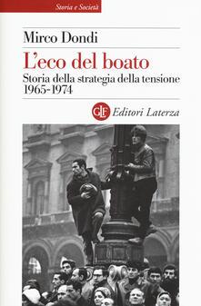 L' eco del boato. Storia della strategia della tensione 1965-1974 - Mirco Dondi - copertina