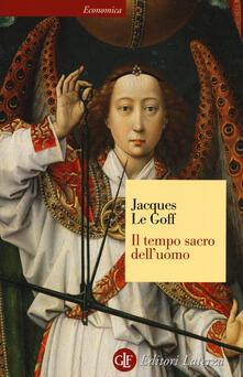 Il tempo sacro delluomo. La «Legenda aurea» di Iacopo da Varazze.pdf