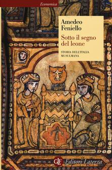 Milanospringparade.it Sotto il segno del leone. Storia dell'Italia musulmana Image