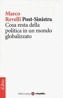 Post-Sinistra. Cosa resta della politica in un mondo globalizzato.pdf