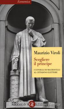 Librisulrazzismo.it Scegliere il principe. I consigli di Machiavelli al cittadino elettore Image