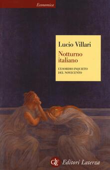 Notturno italiano. Lesordio inquieto del Novecento.pdf