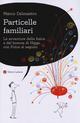 Particelle familiari