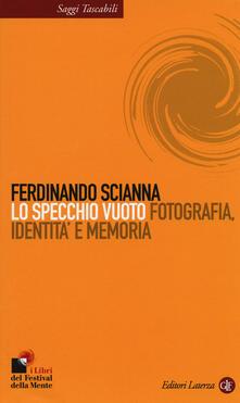 Voluntariadobaleares2014.es Lo specchio vuoto. Fotografia, identità e memoria Image