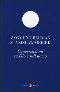 Libro Conversazioni su Dio e l'uomo Zygmunt Bauman , Stanislaw Obirek