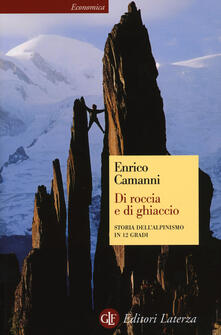 Di roccia e di ghiaccio. Storia dellalpinismo in 12 gradi.pdf