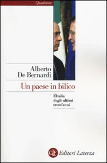 Un paese in bilico. L'Italia degli ultimi trent'anni - Alberto De Bernardi - copertina