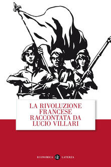 Promoartpalermo.it La rivoluzione francese raccontata da Lucio Villari Image