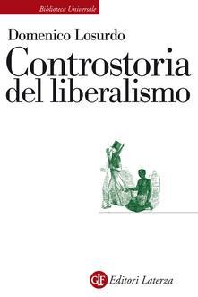 Controstoria del liberalismo - Domenico Losurdo - ebook